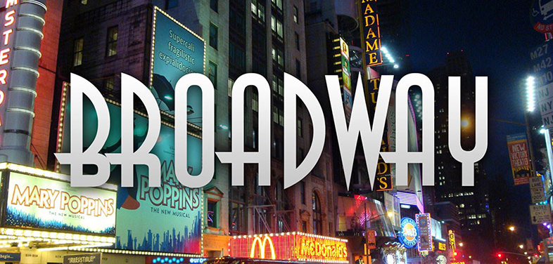 Where Broadway Begins…